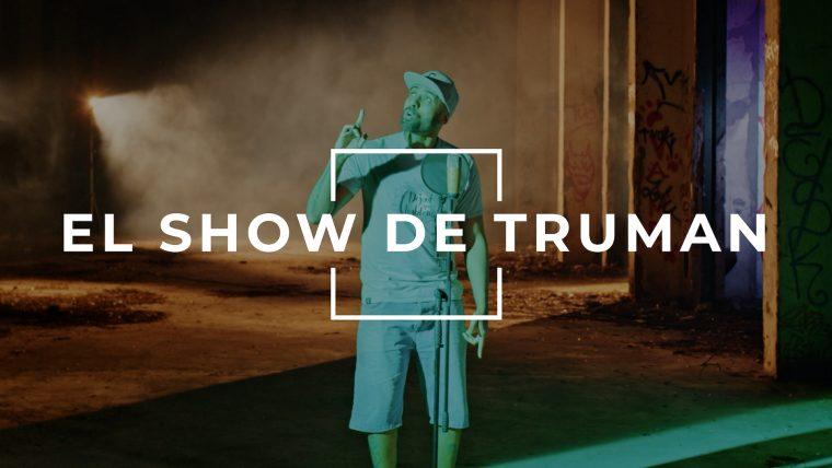 EL CHOJIN – EL SHOW DE TRUMAN